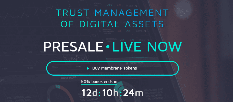 FireShot Capture 9 Membrana trust management of digital assets https   membrana.io  - Membrana Blockchain Platform Starts Token Sale; Brings Investors And Traders A Transparent, Decentralized, And Secure System