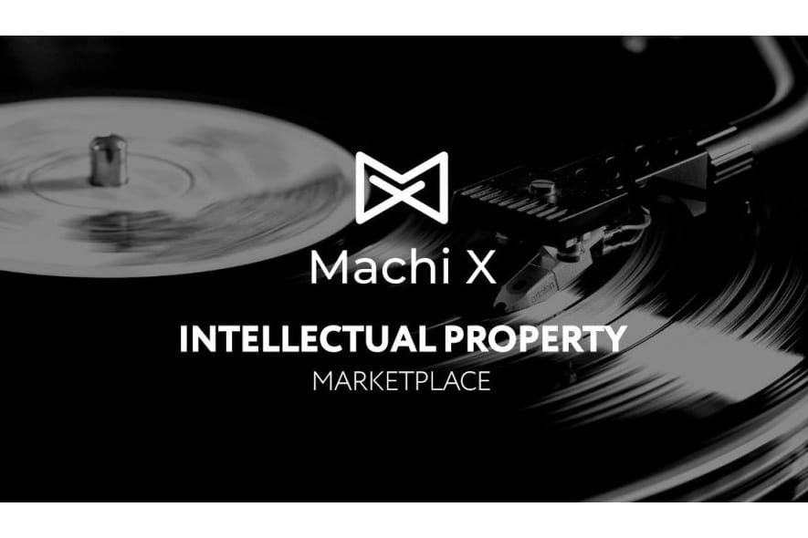 Machi X Launches Beta of First Open Marketplace for Tokenized Intellectual Property - Machi X Launches Beta of First Open Marketplace for Tokenized Intellectual Property