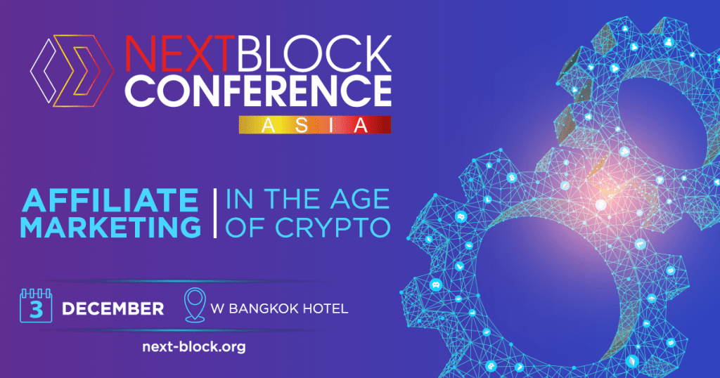 "1 1 1024x538 - NEXT BLOCK ASIA 2.0 In Bangkok: ""Affiliate Marketing In The Age Of Crypto"" Conference Debuts This December"