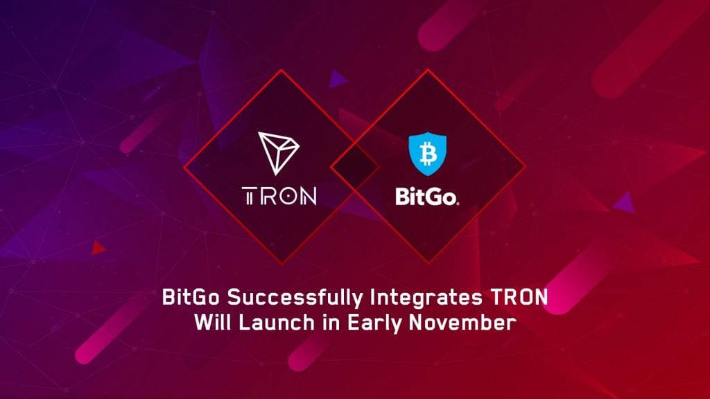 2 1024x576 - Tron Celebrates A New Partnership With BitGo And Lures Institutional Investors