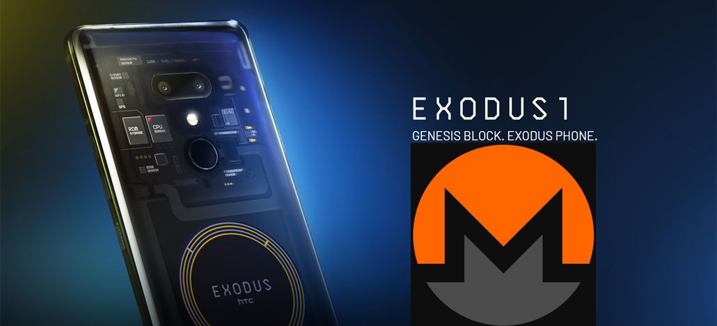 exodus smartphone chamada - Mining Monero (XMR) in HTC phone will become possible in just a few Months