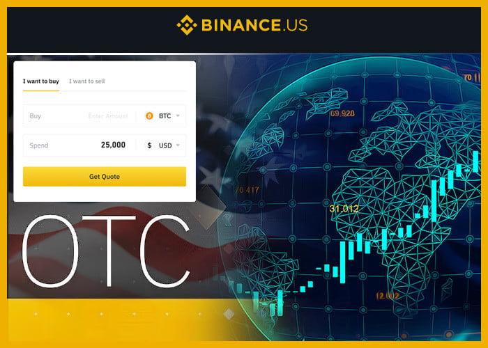 binance otc 0520 lt - Binance.US Launches OTC Trading Platform For Big Traders