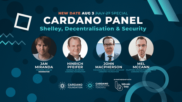 600 491531996 - Cardano Panel Takes Place On August 3rd: Shelley, Decentralization And Security